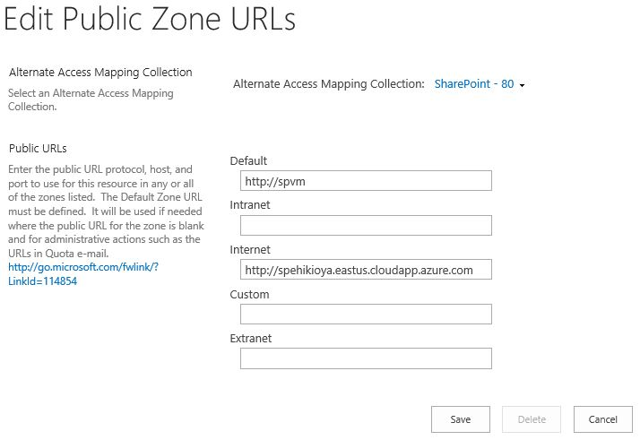 SharePoint 2016 Alternate Access Mapping Setting