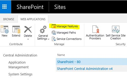Manage Web Application Features SharePoint 2016 Central Administration
